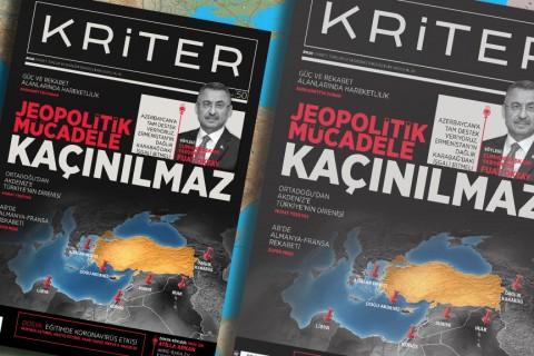 Kriter'in Ekim Sayısı Çıktı: Jeopolitik Mücadele Kaçınılmaz