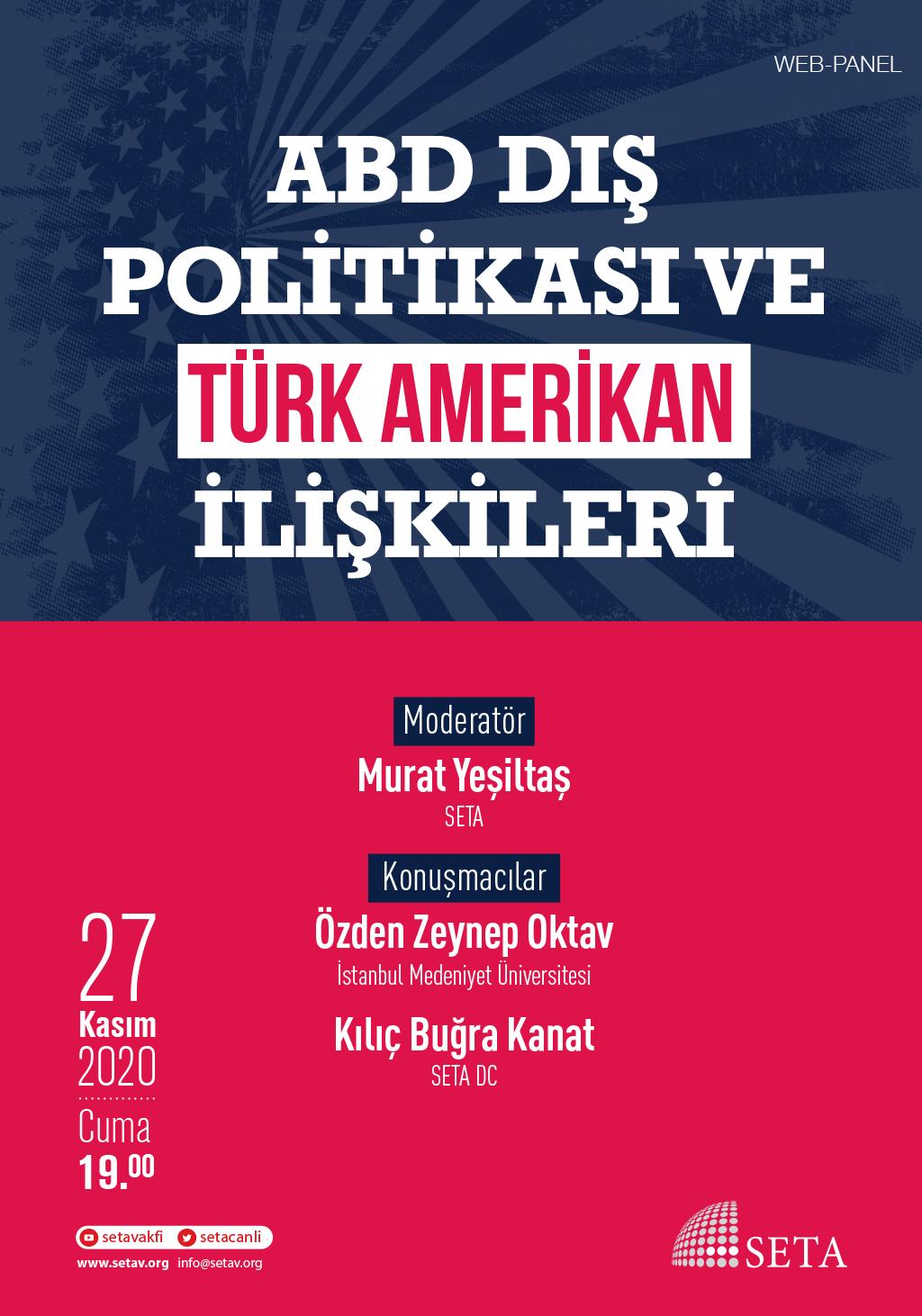 Web Panel: ABD Dış Politikası ve Türk-Amerikan İlişkileri