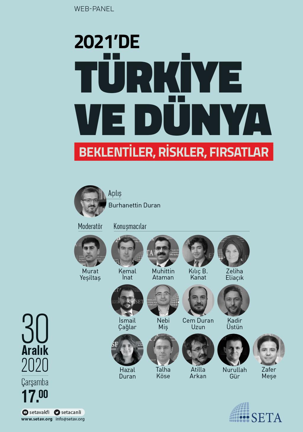 Web Panel: 2021'de Türkiye ve Dünya    Beklentiler, Riskler, Fırsatlar