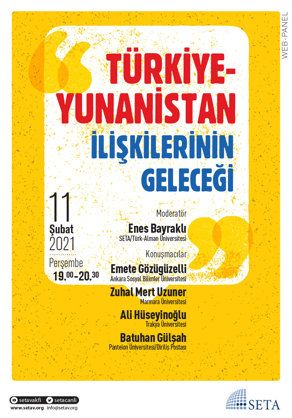 Web Panel: Türkiye-Yunanistan İlişkilerinin Geleceği
