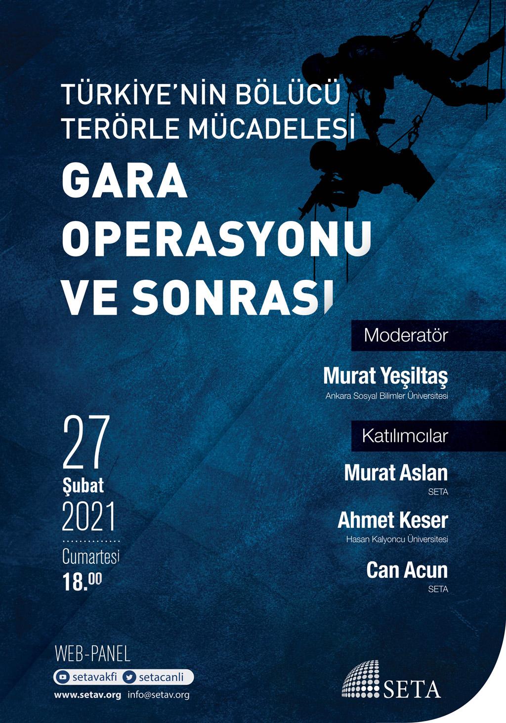 Web Panel: Türkiye'nin Bölücü Terörle Mücadelesi: Gara Operasyonu ve Sonrası
