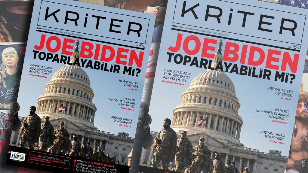 Kriter'in Şubat Sayısı Çıktı: Joe Biden Toparlayabilir mi?
