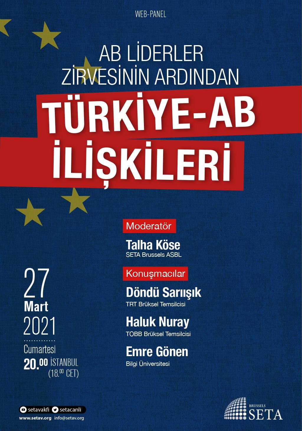 Web Panel: AB Liderler Zirvesinin Ardından Türkiye-AB İlişkileri