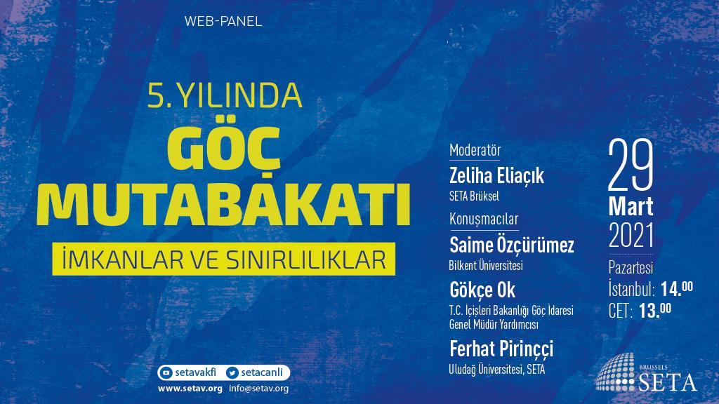 Web Panel: 5. Yılında Göç Mutabakatı   İmkanlar ve Sınırlılıklar