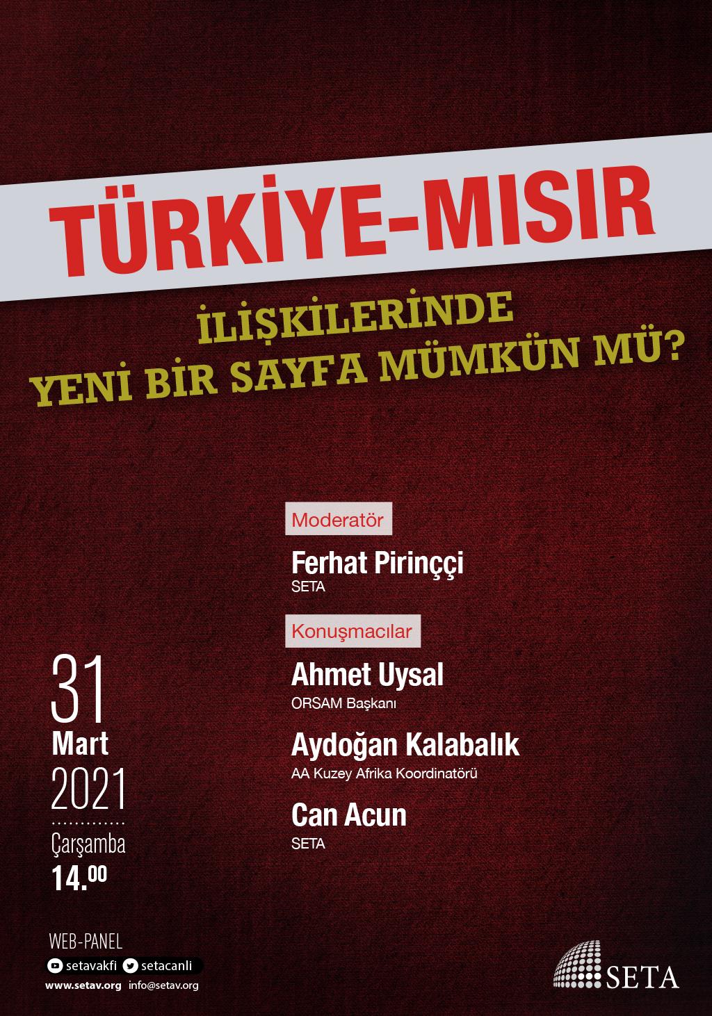 Web Panel: Türkiye-Mısır İlişkilerine Yeni Bir Sayfa Mümkün mü?