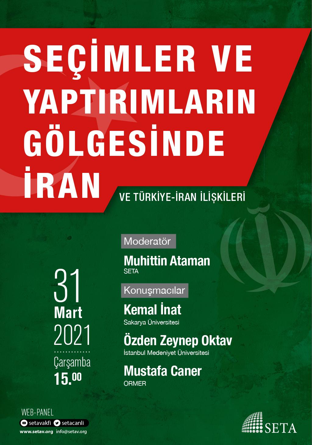 Web Panel: Seçimler ve Yaptırımların Gölgesinde İran   Türkiye-İran İlişkileri
