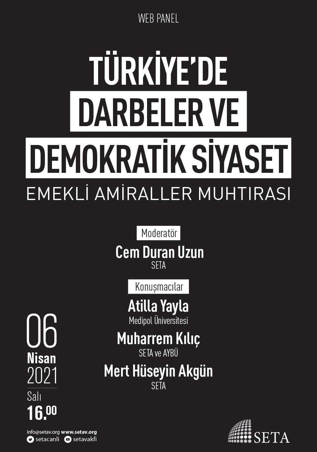 Web Panel: Türkiye'de Darbeler ve Demokratik Siyaset | Emekli Amiraller Muhtırası