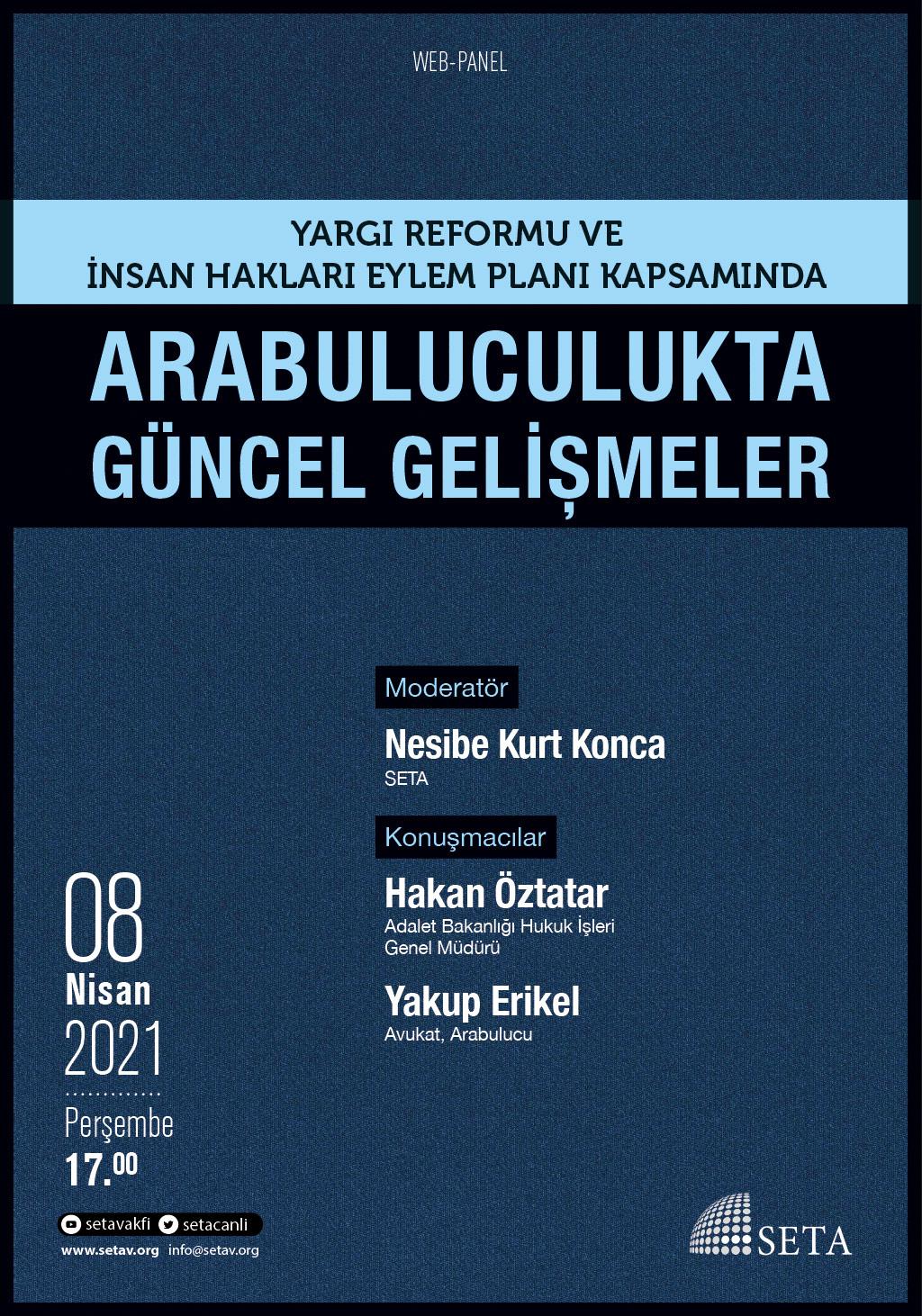 Web Panel: Yargı Reformu ve İnsan Hakları Eylem Planı Kapsamında Arabuluculukta Güncel Gelişmeler