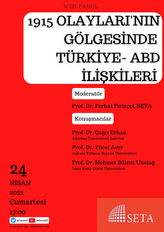 Web Panel: 1915 Olaylarının Gölgesinde Türkiye-ABD İlişkileri