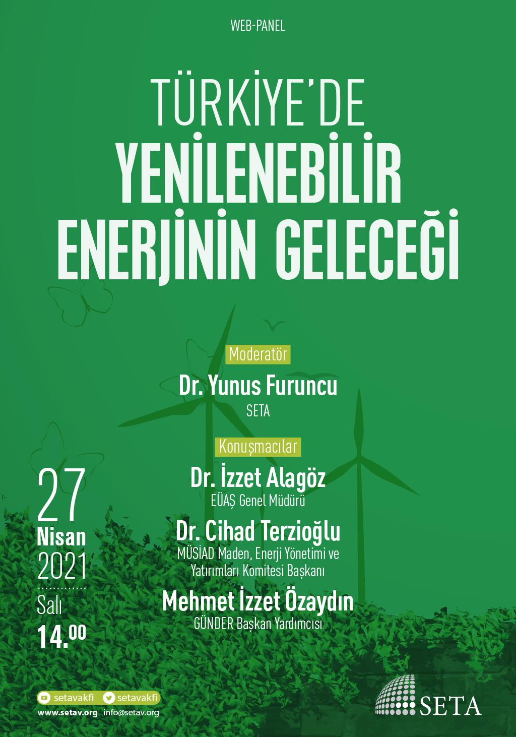 Web Panel: Türkiye'de Yenilenebilir Enerjinin Geleceği