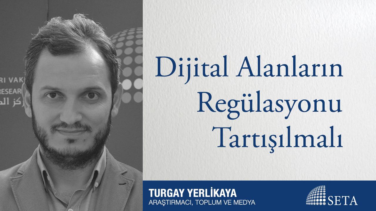 Dijital Alanların Regülasyonu Tartışılmalı
