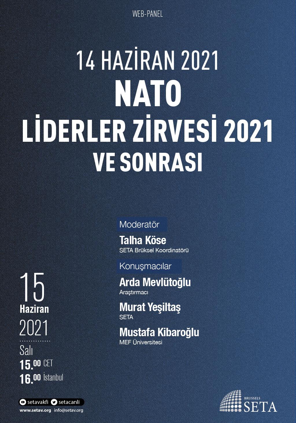 Web Panel: NATO Liderler Zirvesi 2021 ve Sonrası