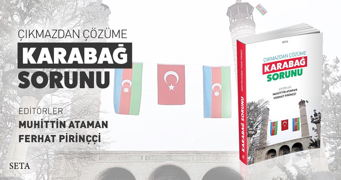 Kitap: Çıkmazdan Çözüme Karabağ Sorunu
