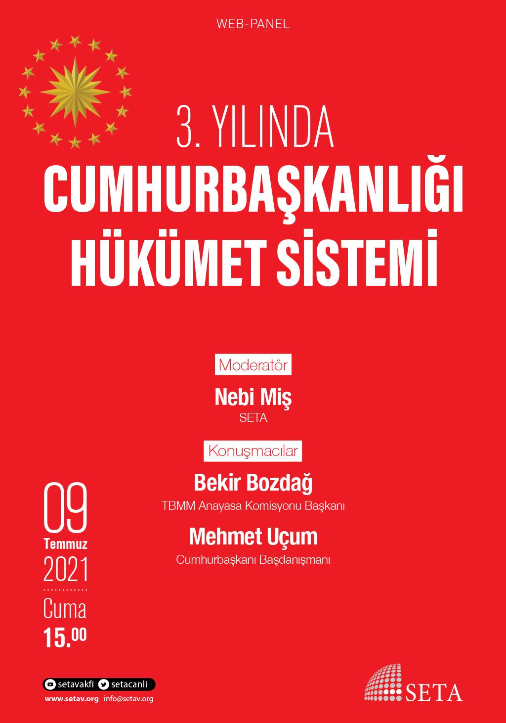 Web Panel: 3. Yılında Cumhurbaşkanlığı Hükümet Sistemi