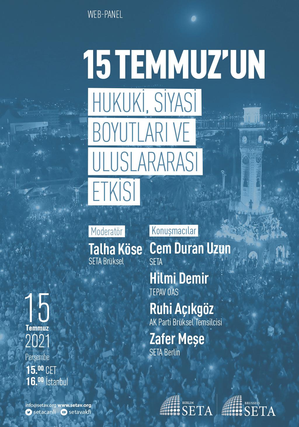 Web-Panel: 15 Temmuz'un Hukuki, Siyasi Boyutları ve Uluslararası Etkisi