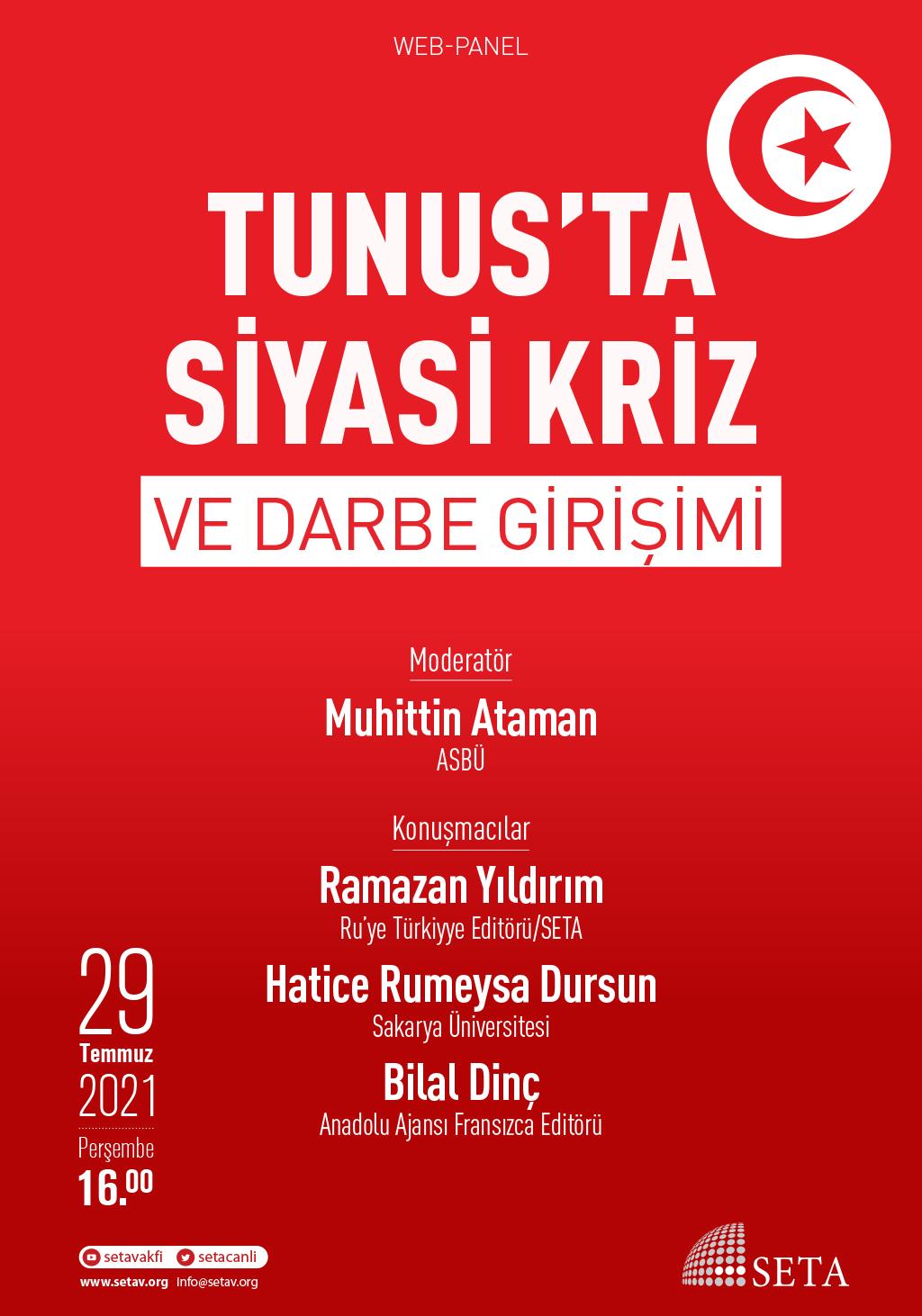 Web Panel: Tunus'ta Siyasi Kriz ve Darbe Girişimi