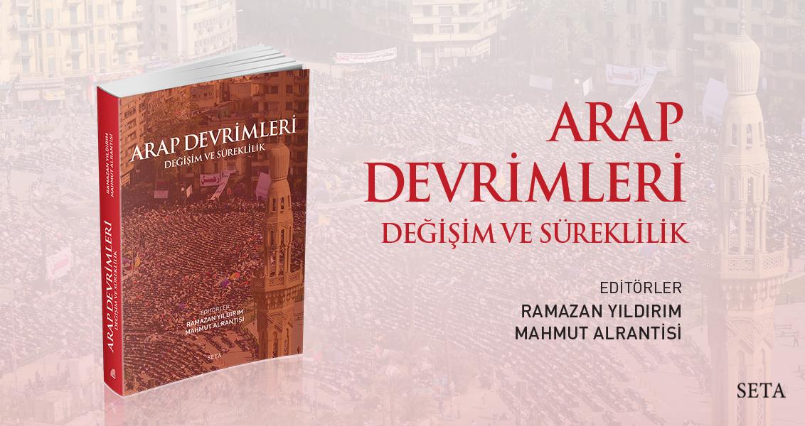 Kitap: Arap Devrimleri | Değişim ve Süreklilik