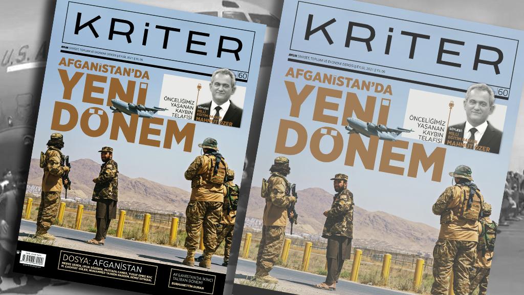Kriter'in Eylül Sayısı Çıktı: Afganistan'da Yeni Dönem