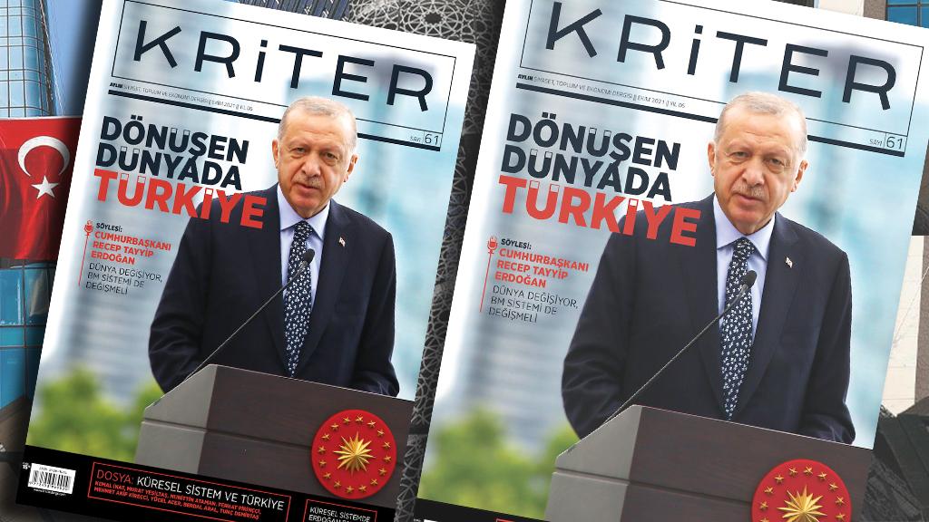 Kriter'in Ekim Sayısı Çıktı: Dönüşen Dünyada Türkiye