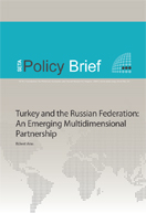 Turkey and the Russian Federation: An Emerging Multi-Dimensional Partnership