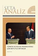 Türkiye ve Rusya Federasyonu: Çok Boyutlu Ortaklık