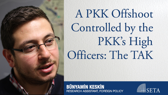 A PKK Offshoot Controlled by the PKK's High Officers: The TAK
