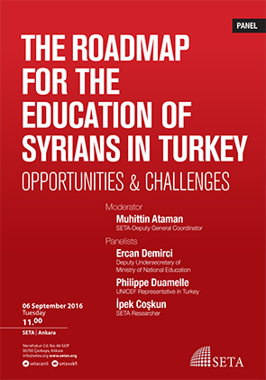 The Roadmap for the Education of Syrians in Turkey