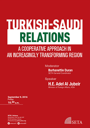 Turkish-Saudi Relations: A Cooperative Approach in an Increasingly Transforming Region