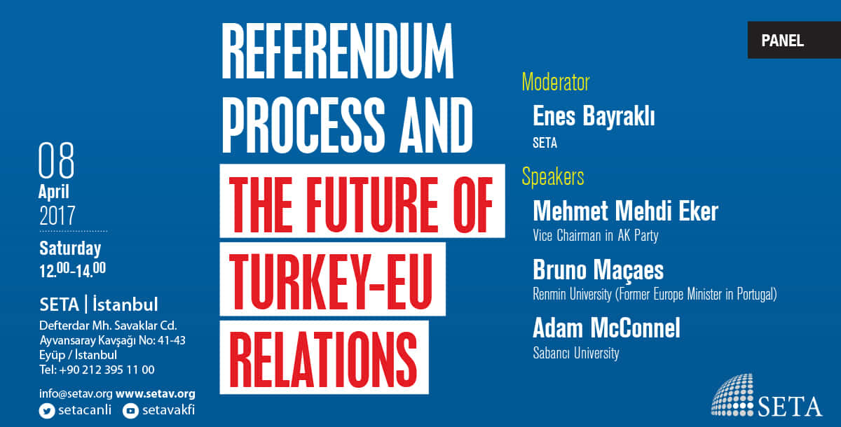 Referendum Process and the Future of Turkey-EU Relations