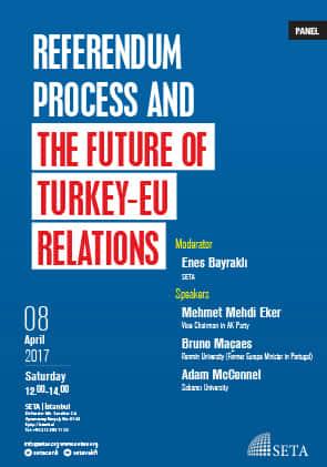 Referendum Process and the Future of Turkey-EU Relations