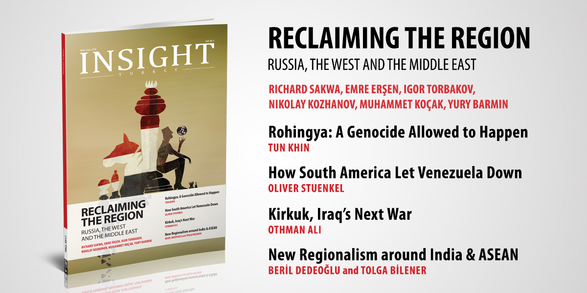"""""""Reclaiming the Region: Russia, the West and the Middle East"""" – The Latest Issue of Insight Turkey Is Published"""