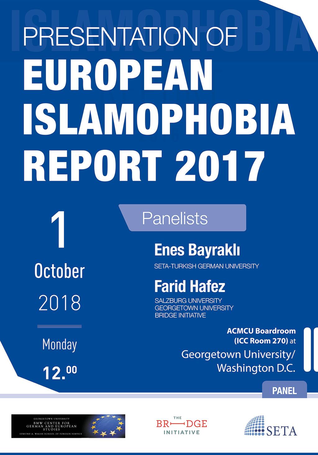Presentation of European Islamophobia Report 2017 | Georgetown
