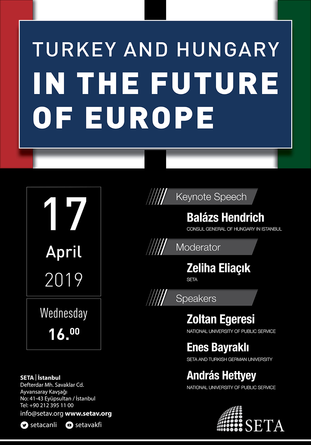 Panel: Turkey and Hungary in the Future of Europe