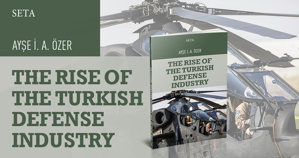 Book: The Rise of the Turkish Defense Industry