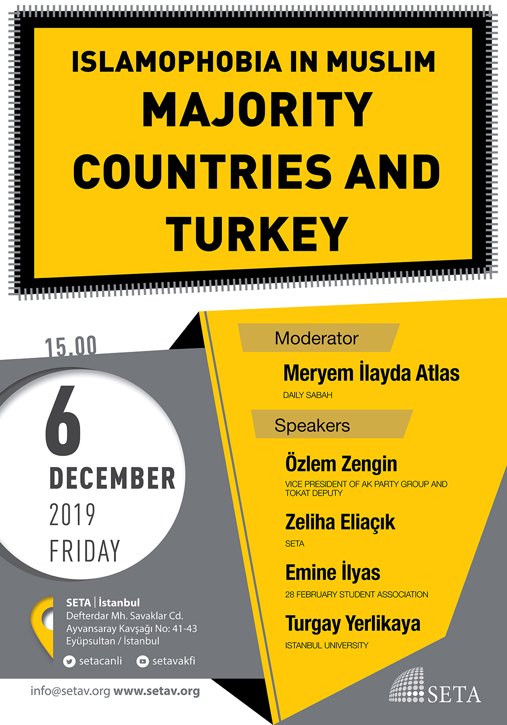Panel: Islamophobia in Muslim Majority Countries and Turkey