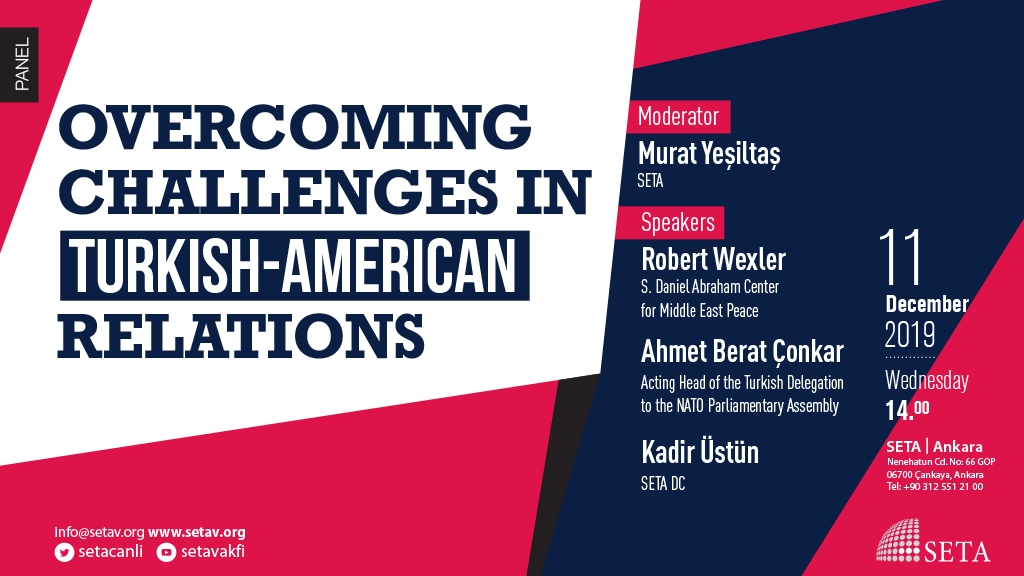 Panel: Overcoming Challenges in Turkish-American Relations