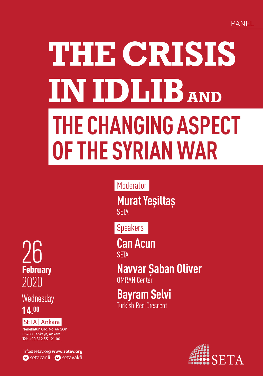 Panel: The Crisis in Idlib and the Changing Aspect of the Syrian War