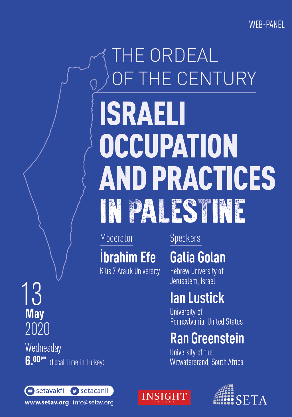 Web Panel: The Ordeal of the Century | Israeli Occupation and Practices in Palestine