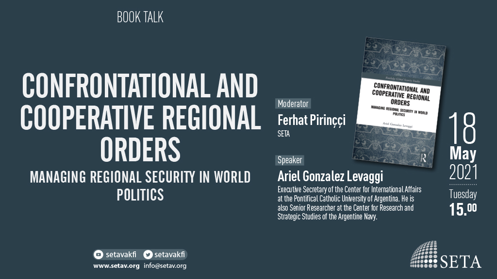 Book Talk: Confrontational and Cooperative Regional Orders | Managing Regional Security in World Politics