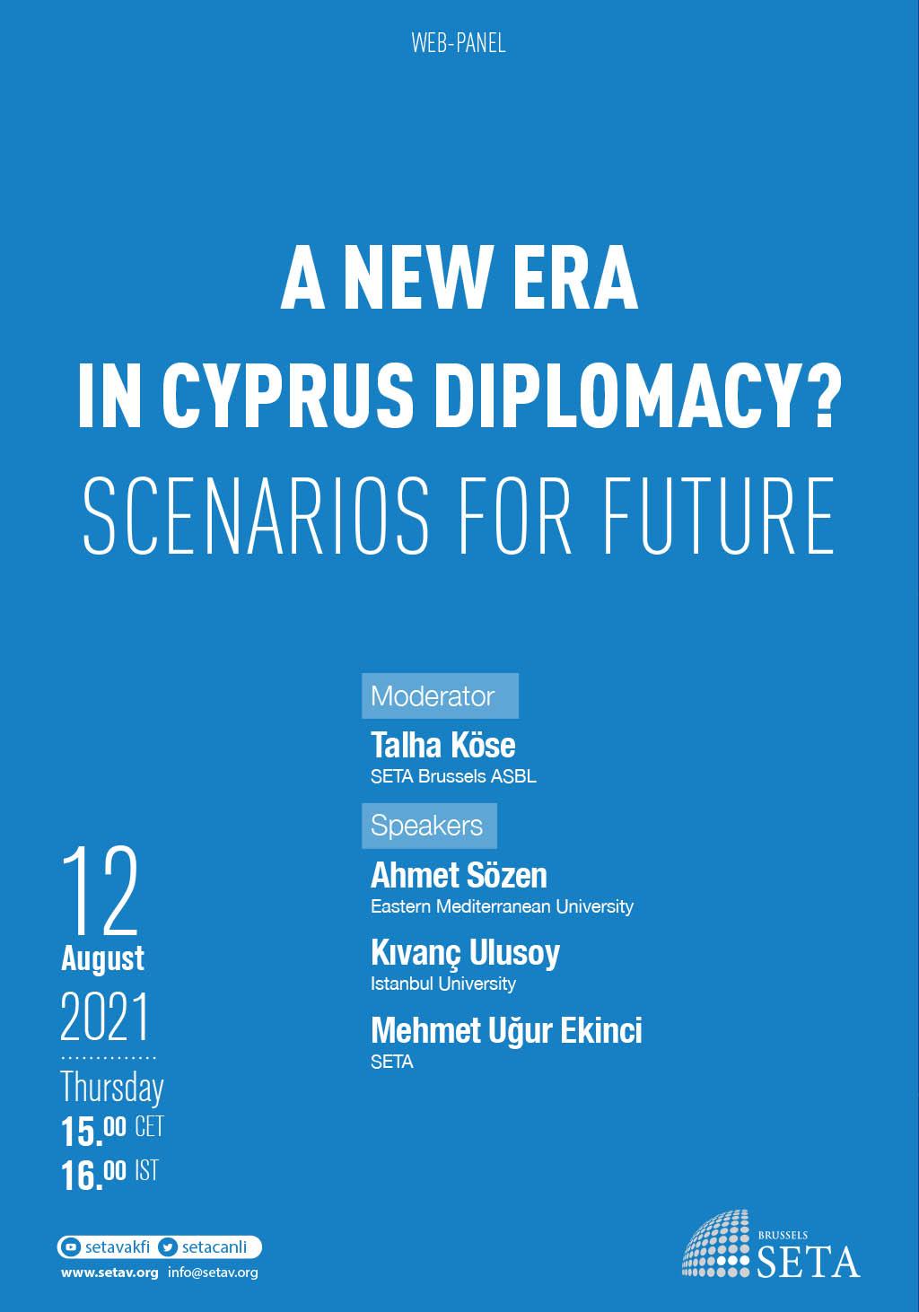 Web-Panel: A New Era in Cyprus Diplomacy? Scenarios for Future